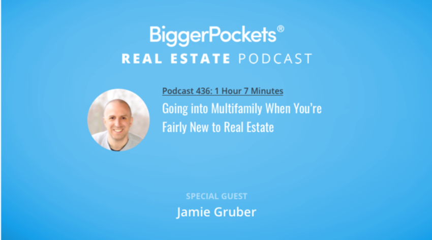 Video Thumbnail: BiggerPockets Podcast 436: Going Into Multifamily When You're Fairly New to Real Estate with Jamie Gruber