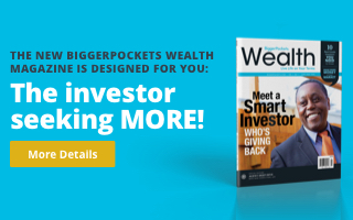 Subscribe now to BiggerPockets Wealth magazine to get the April/May issue and five more throughout the year!