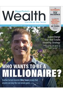 BiggerPockets Wealth Magazine