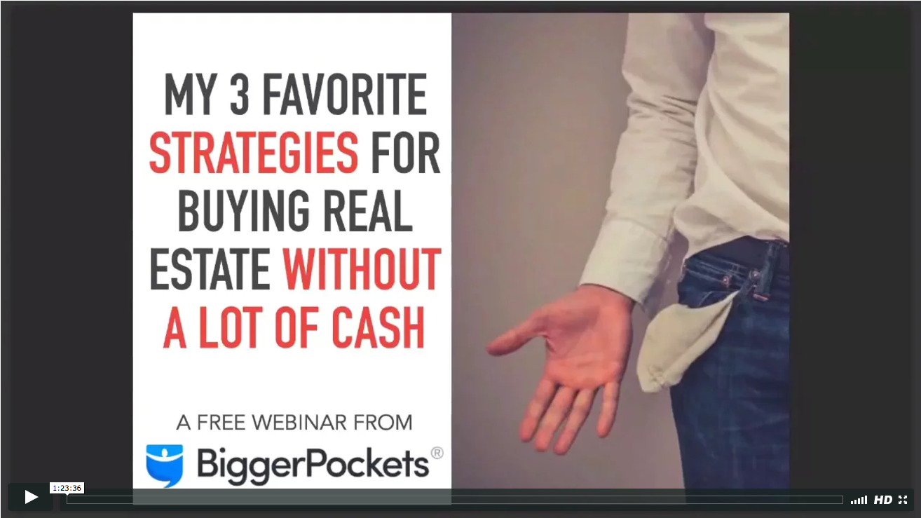 My 3 favorite strategies for buying real estate without a lot of cash