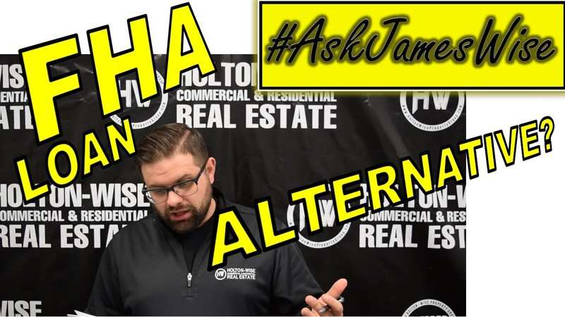 What if you can't get an FHA loan? w/ James Wise