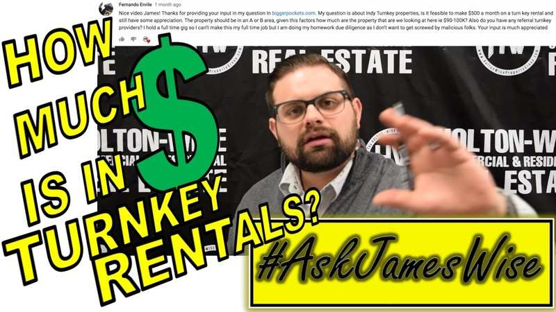 James Wise - How much money can you make investing in turnkey rentals