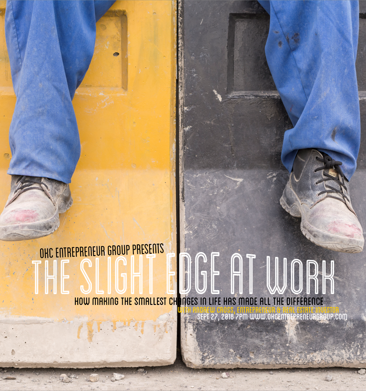 The Slight Edge at Work with Andrew Cross at OKC Entrepreneur Group