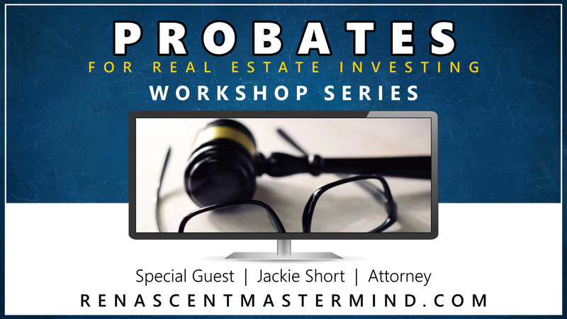 OKC Real Estate Investors with Renascent Mastermind Presents: Probates | Workshop Series with special guest experts Jackie Short, Real Estate Attorney  Taking the mystery out of Probates. Learn all things about Probates: • The Process of Probates • How to Market & Find Probates • Websites and Tools • and more you probably didn't know  This workshop series is FULL and now only available to Renascent Mastermind students. We will open this workshop on future dates. Get ready!  Send us an email to info@renascentmastermind.com and get on the list for future events.  Ron & Angelina Harris with have been investing since 2007 in real estate investment properties ranging from rentals, rehab flips, wholesale, wholetail, shortsales, lease to own, rent to own, owner finance, and more. They have learned a thing or two along the way and have simplified the process to keep things simple and easy to manage. They also coach and mentor on entrepreneurship and real estate investing.  May success always follow,  Ron & Angelina Harris The Renascent Entrepreneurs www.RenascentMastermind.com  Sponsored by OKC Real Estate Investors, Renascent Mastermind, Spearhead Realty, OKC Entrepreneur Group, Oklahoma Real Estate Agent Network, Jackie Short  #okcrei #renascentmastermind #workshop #mentor #realestate #investing #jackieshort #attorney #probates