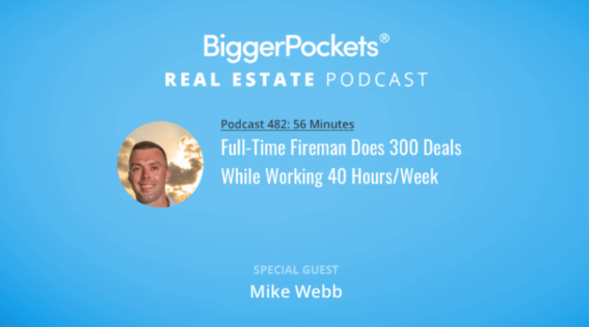 Video Thumbnail: BiggerPockets Podcast 482: Full-Time Fireman Does 300 Deals While Working 40 Hours/Week
