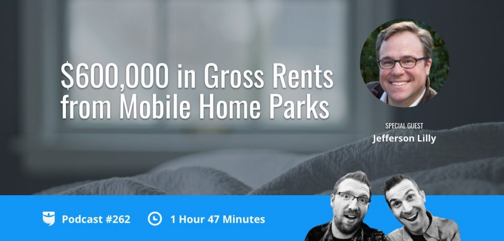 $600,000 In Gross Rents From Mobile Home Parks | Podcast