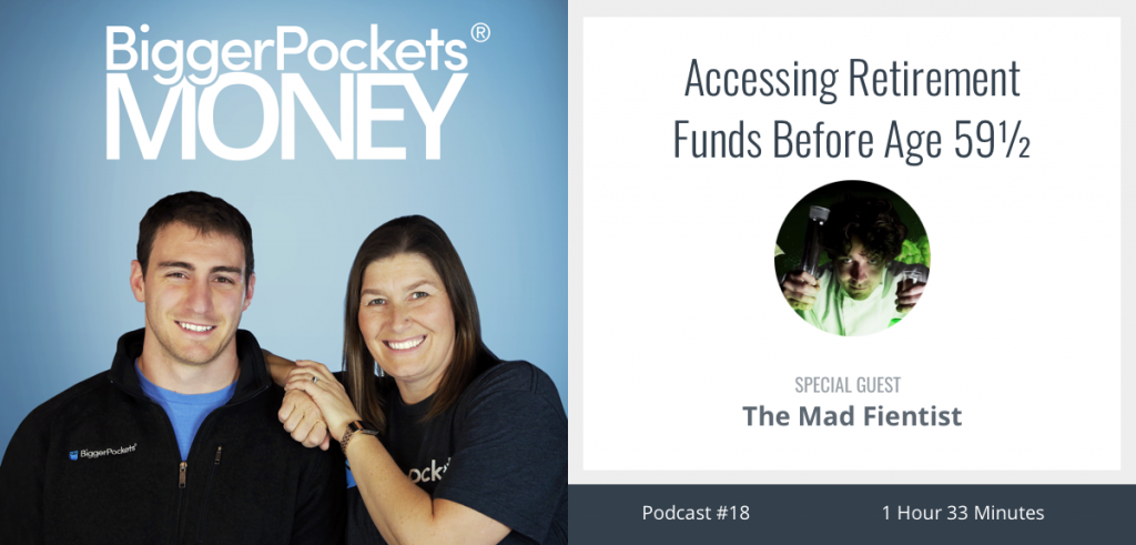 Using Fidelity Self Directed Ira Biggerpockets >> Accessing Retirement Funds Before Age 59 Real Estate Podcast