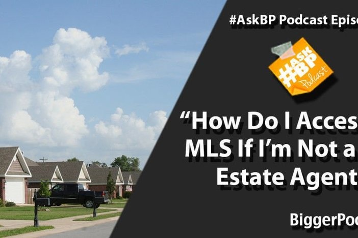 How Do I Access The MLS If I'm Not a Real Estate Agent?
