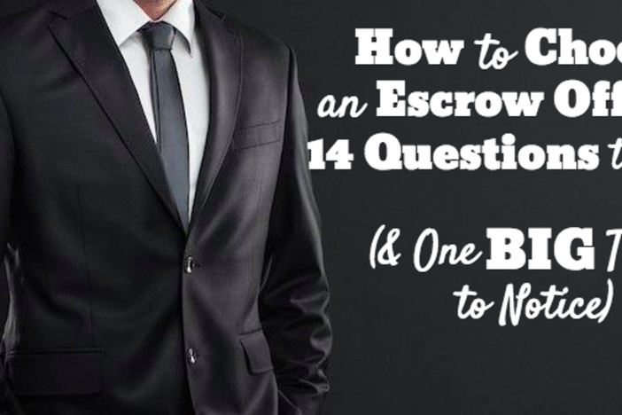 how-to-choose-escrow-officer