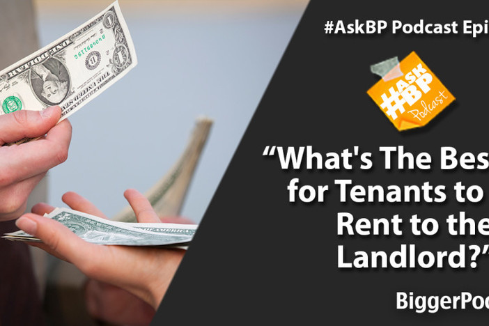 What's The Best Way for Tenants to Pay Rent to the Landlord?